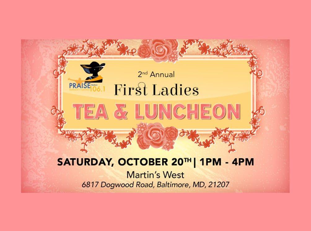 Praise 106.1 2nd Annual First Ladies Tea