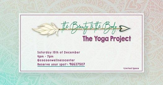 The Beauty and the Body- The Yoga Project
