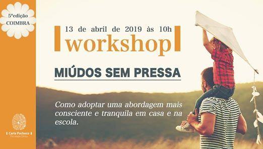Workshop Midos Sem Pressa - Coimbra