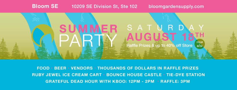 summer vendor party - Bloom Garden Supply