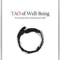 Tao of Well-Being - Meeting the Healing Tao