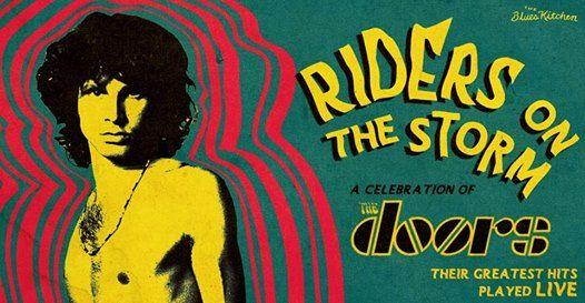 Riders on the Storm- A celebration of The Doors