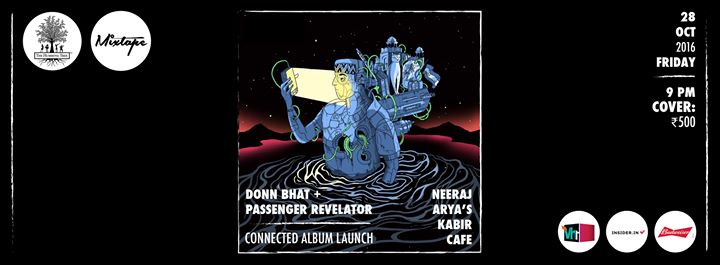 Donn bhat passenger revelator neeraj aryas kabir cafe for Arya fine indian cuisine