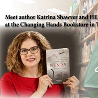 Book Launch - HENRY - Changing Hands Bookstore Tempe