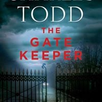 Charles Todd author of the Gate Keeper at Sunshine