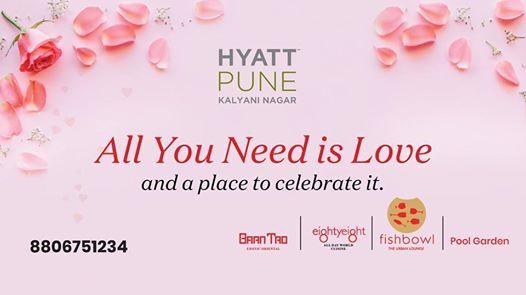 Love at Hyatt Pune