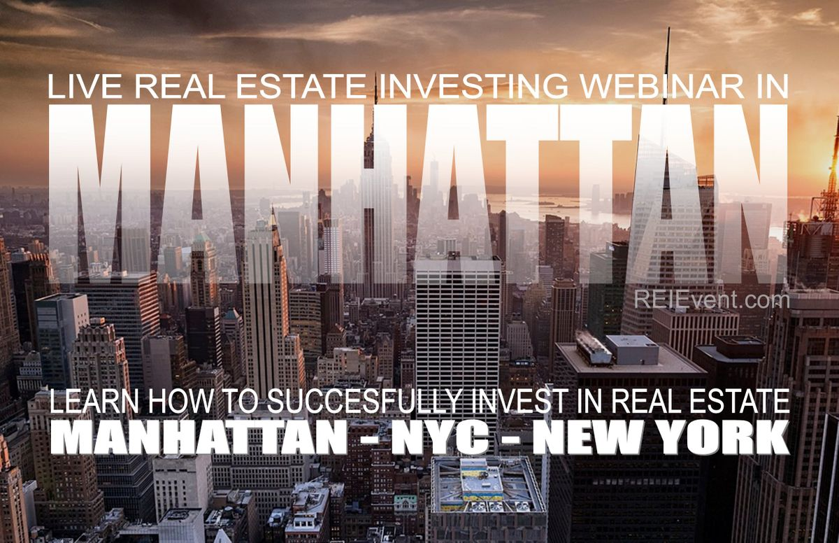 INVESTING IN REAL ESTATE LIVE ORIENTATION I Manhattan NYC