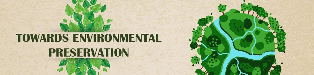 Global Conference - Towards the Preservation of the Environment