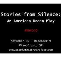 Stories from Silence An American Dream Play