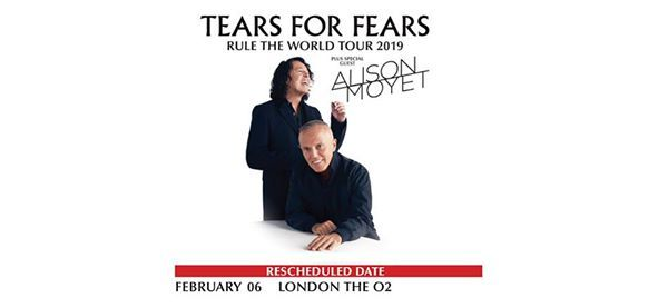 Postponed  Tears For Fears at The O2 arena