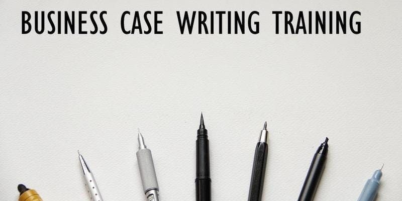 Business Case Writing Training in Melbourne on 20-Sep 2019