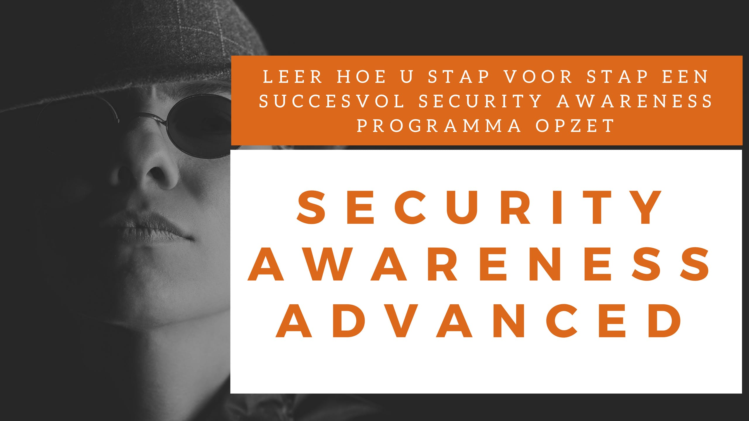 Security Awareness Advanced Klassikale Training (Nederlands)