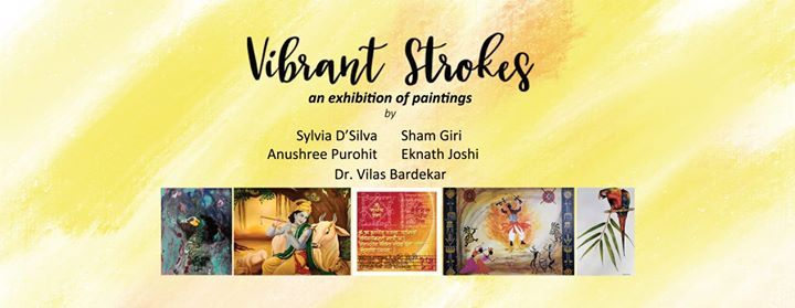 Vibrant Strokes- an exhibition of paintings