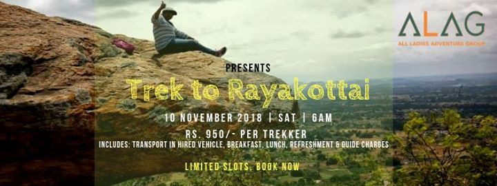 ALAG-Trek to Rayakottai (All Women) - 10 Nov 2018
