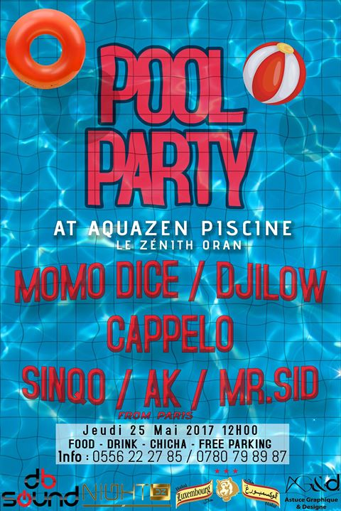 Catch My Pool Party At Aquazen Piscine Le Zénith Oran Oran