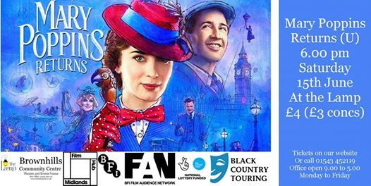 Mary Poppins Returns 6.00 pm Saturday 15 June at the Lamp