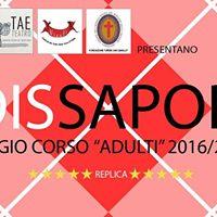 Dissapori - replica saggio corso adulti TAE Teatro