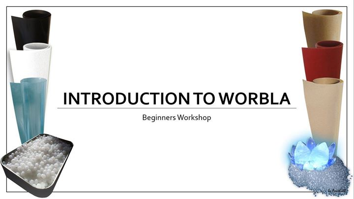 Worbla Warriors Workshop - Beginners