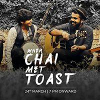 When Chai Met Toast