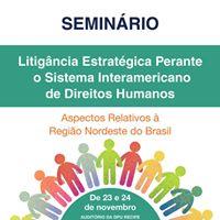 Seminrio Litigncia Sistema Interamericano de Direitos Humanos