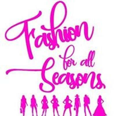 Fashion For All Seasons Events and Services