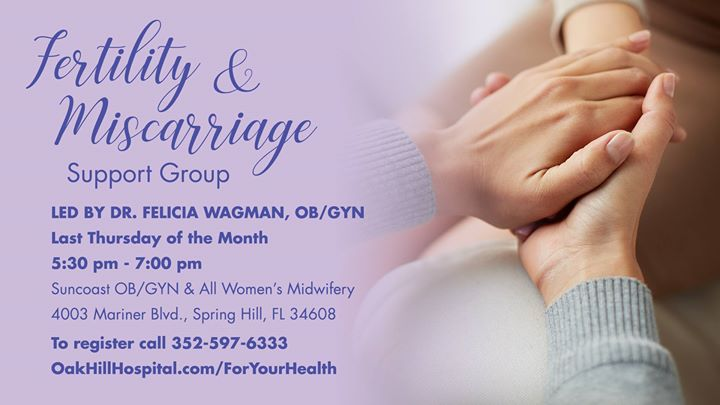 Fertility Miscarriage Support Group At 4003 Mariner Blvd Spring