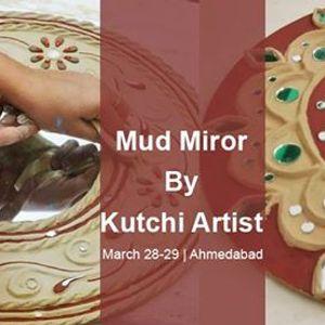 Mud Mirror Workshop by Kutchi Artist