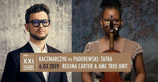 Kaczmarczyk vs Paderewski  Regina Carter & AMC Trio Unit