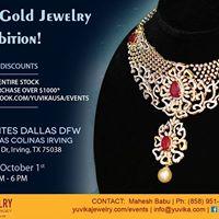 Irving TX - Yuvika Diamond &amp Gold Jewelry Exhibition