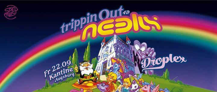 TrippinOut 4D w Neelix LIVE  Droplex &