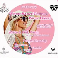 This Tuesday - Saint-Tropez Party at the W South Beach