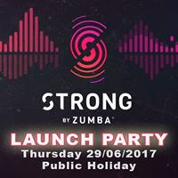 Strong by Zumba - Launch Party