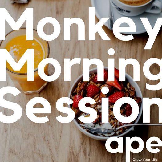 Monkey Morning Session