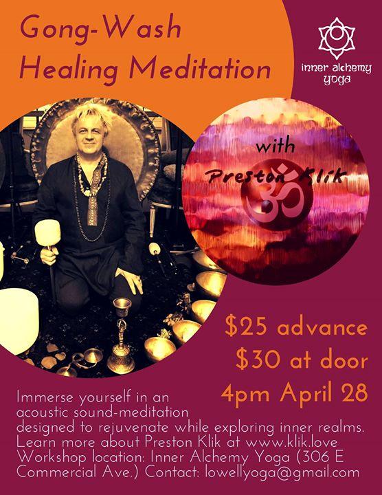 Gong-Wash Meditation w/ Preston Klik at Inner Alchemy Yoga