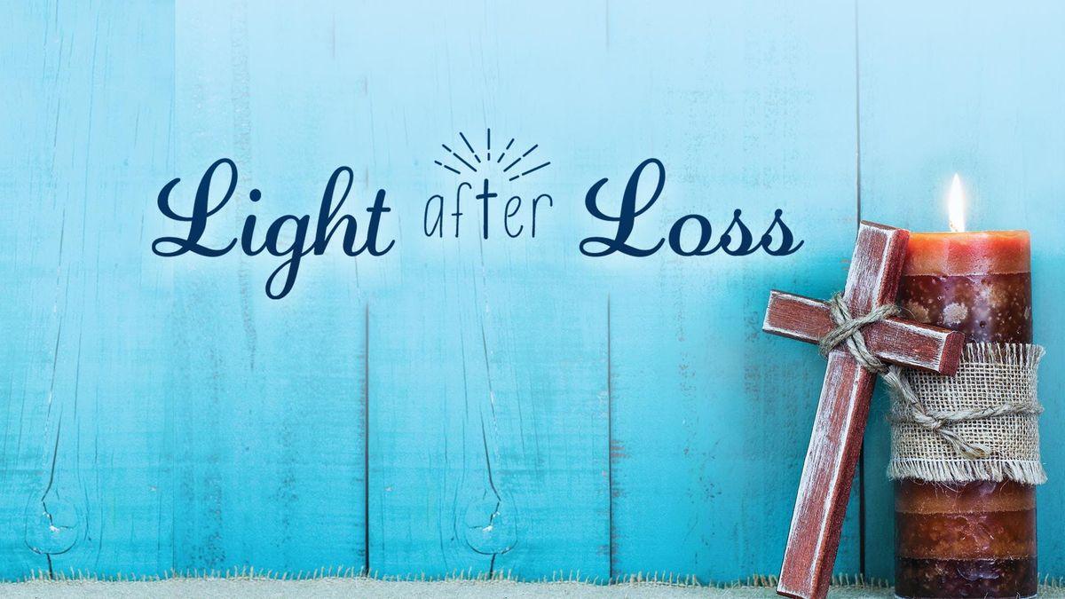 Light After Loss