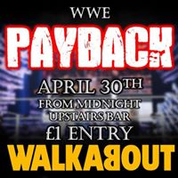 Walkabout Presents WWE Payback PPV