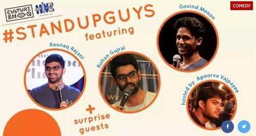 Stand Up Guys featuring Raunaq Rohan & Govind hosted by Apoorva