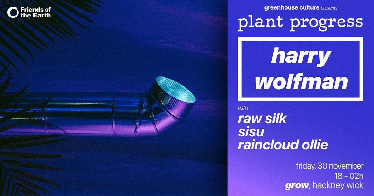 Plant Progress w Harry Wolfman