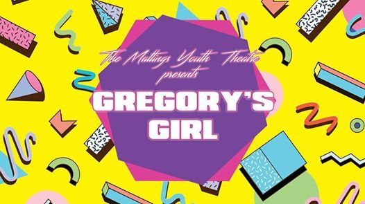 Maltings Youth Theatre Gregorys Girl