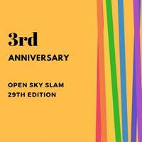 Open Sky Slam - 29th Edition  Bangalore - 3rd Anniversary