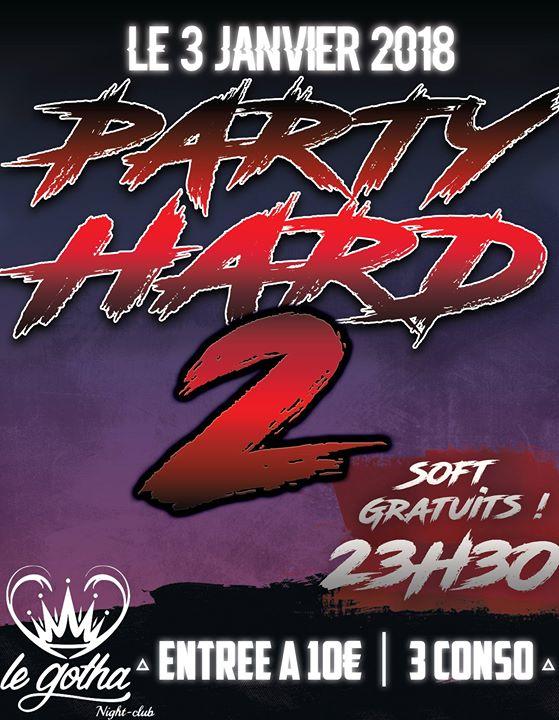 PARTY HARD 2 Gotha