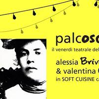 PalcOscenico  Alessia Brivio Valentina Campajola Soft Cuisine