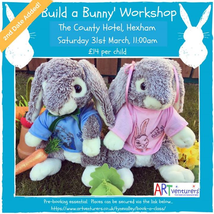 Build A Bunny Workshop 11 00am At The County Hotel Hexham