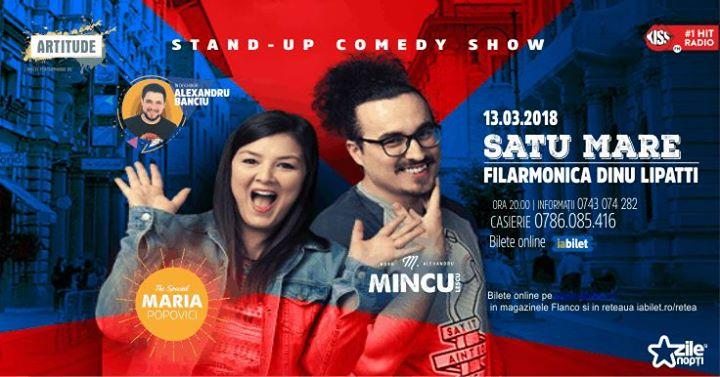 Show de stand up cu BanciuMincu si Maria PopoviciSatu Mare