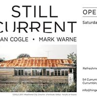Still Current an Exhibition by Dean Cogle and Mark Warne