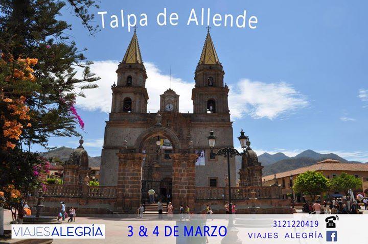 Viaje A Talpa De Allende Jalisco At Viajes Alegra Colima
