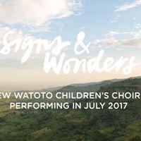 Watoto Childrens Choir Signs &amp Wonders Tour
