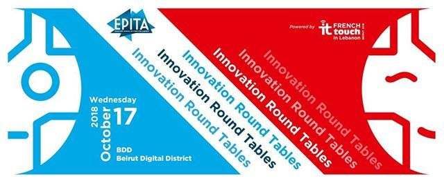 Innovation RoundTables by EPITA - Beirut 2018