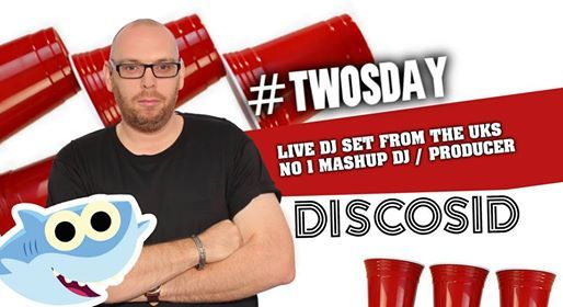 Discosid Live DJ Set  Twosday  1.50 Drinks  Casa Stafford