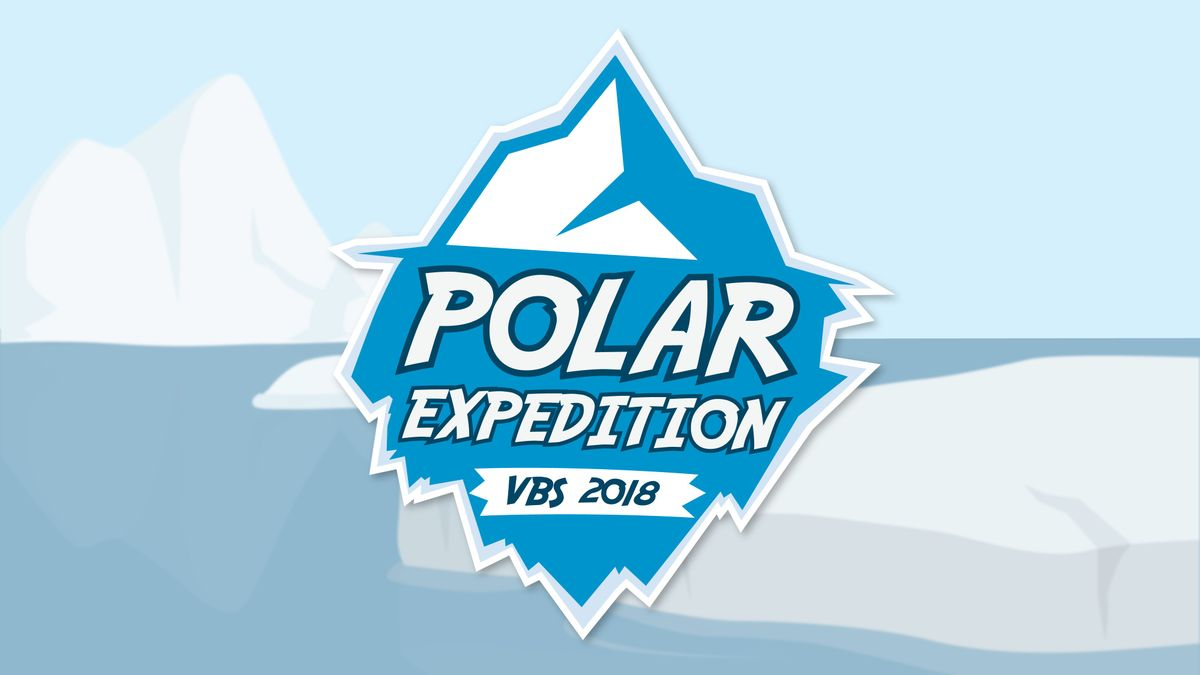 Ashlands 2018 Oldham County VBS - Camp Polar Expedition